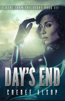 Girl from the Stars Book 3- Day's End