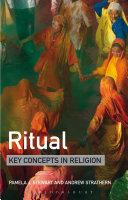 Ritual: Key Concepts in Religion