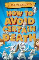 How to Avoid Certain Death Pdf/ePub eBook