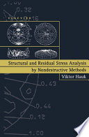 Structural and Residual Stress Analysis by Nondestructive Methods Book
