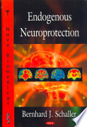 Endogenous Neuroprotection