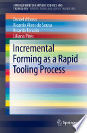 Incremental Forming as a Rapid Tooling Process