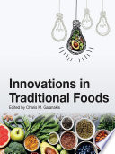 Innovations in Traditional Foods