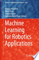 Machine Learning for Robotics Applications
