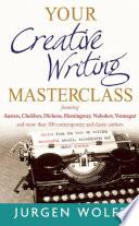 Your Creative Writing Masterclass