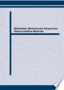 Metastable Mechanically Alloyed And Nanocrystalline Materials Book PDF