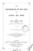 The experiences of Tom Neal and Sarah his wife