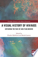 A Visual History of HIV AIDS