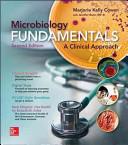 Microbiology Fundamentals  A Clinical Approach