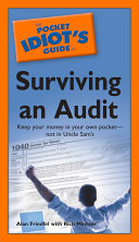 The Pocket Idiot s Guide to Surviving an Audit