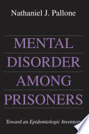 Mental Disorder Among Prisoners
