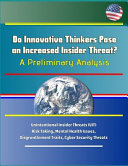Do Innovative Thinkers Pose an Increased Insider Threat