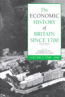 The Economic History of Britain Since 1700: 1700-1860