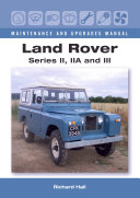 Land Rover Series II, IIA and III Maintenance and Upgrades Manual Pdf/ePub eBook