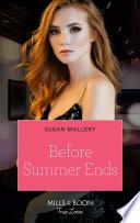Before Summer Ends  Mills   Boon True Love