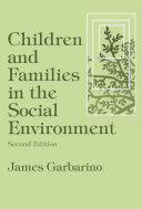 Children and Families in the Social Environment