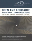 Open and Equitable Scholarly Communications