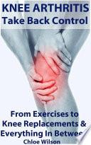 Knee Arthritis  Take Back Control Book