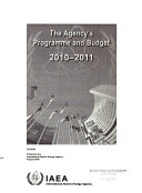 The Agency s Programme and Budget for     and Budget for