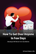 How to Get Over Anyone in Few Days (Paperback)