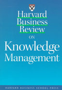 Harvard business review on knowledge management.