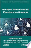 Intelligent Non Hierarchical Manufacturing Networks Book PDF