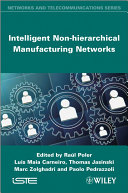 Intelligent Non hierarchical Manufacturing Networks