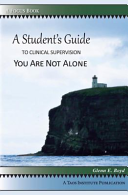A Student s Guide to Clinical Supervision