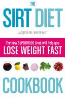 The Sirt Diet Cookbook Pdf/ePub eBook