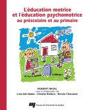 Pdf Éducation motrice et l'éducation psychomotrice au préscolaire et au primaire Telecharger