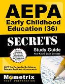Aepa Early Childhood Education 36 Secrets Study Guide