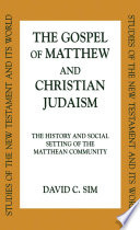 The Gospel Of Matthew And Christian Judaism Book PDF