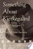 Something about Kierkegaard