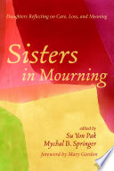 Sisters in Mourning