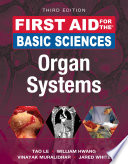 First Aid for the Basic Sciences  Organ Systems  Third Edition
