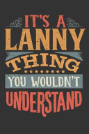 Its A Lanny Thing You Wouldnt Understand
