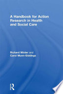 A Handbook for Action Research in Health and Social Care