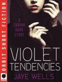 Violet Tendencies: Sabina Kane