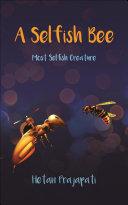 A Selfish Bee Pdf