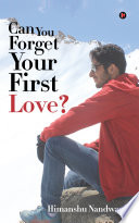 Can You Forget Your First Love