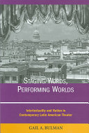 Staging Words  Performing Worlds