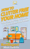 How To Clutter Free Your Home
