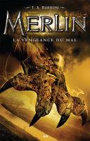 Merlin - La vengeance du mal ebook