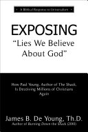 EXPOSING Lies We Believe About God