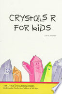 Crystals R for Kids
