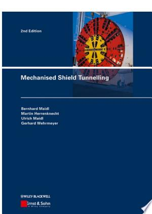 Download Mechanised Shield Tunnelling Free Books - eBookss.Pro