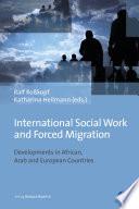 Öffnen Sie das Medium International Social Work and forced migration von Roßkopf, Ralf [Herausgeber] im Bibliothekskatalog
