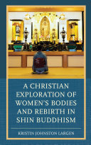 A Christian Exploration of Women s Bodies and Rebirth in Shin Buddhism