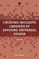 Creating Inclusive Libraries by Applying Universal Design