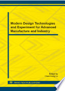 Modern Design Technologies And Experiment For Advanced Manufacture And Industry Book PDF